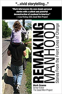 Remaking Manhood